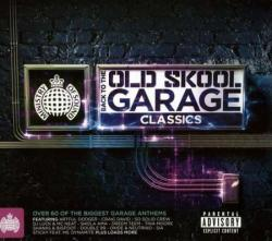 VA - Ministry Of Sound - Back To The Old Skool Garage Classics