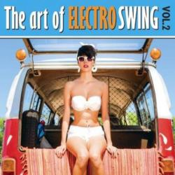 VA - The Art Of Electro Swing Vol. 2