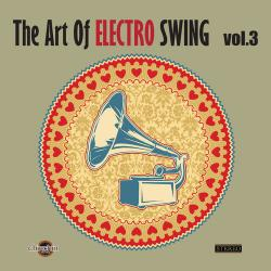 VA - The Art of Electro Swing Vol.3