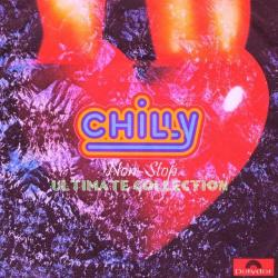 Chilly - Ultimate Collection: Non-Stop