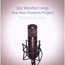 Eric Woolfson - Sings The Alan Parsons Project That Never Was