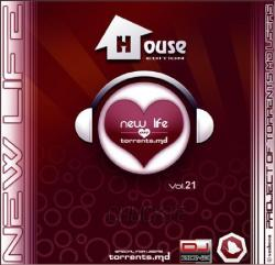 VA - New Life @ TMD House Edition Vol.21 by Chuckie