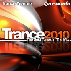VA - Trance 2010 - The Best Tunes In The Mix - Trance Yearmix