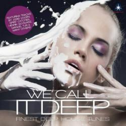 VA - We Call It Deep: Finest Deep House Tunes