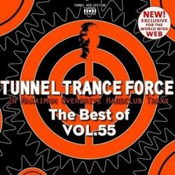 VA - Tunnel Trance Force The Best Of Vol 55