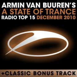 VA - A State Of Trance Radio Top 15 December (2010)