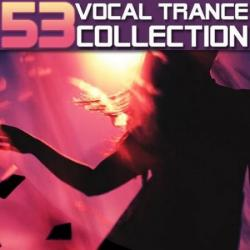 VA - Vocal Trance Collection Vol.53