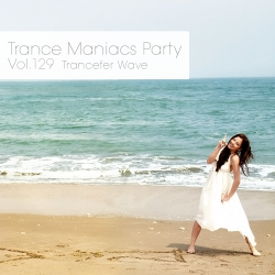VA - Trance Maniacs Party: Trancefer Wave #50