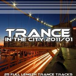 VA - Trance In The City 2011 / 01