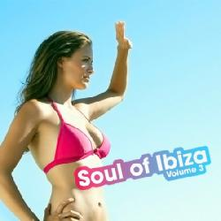 VA - Soul of Ibiza Volume 3