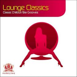 VA - Lounge Classics: 22 Classic Chillout / Bar Grooves