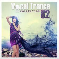 VA - Vocal Trance Collection Vol.82