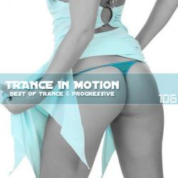 VA - Trance In Motion Vol.106