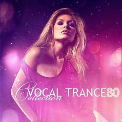 VA - Vocal Trance Collection Vol.80