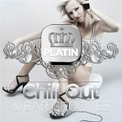 VA - Platin Chill Out & Bar Grooves