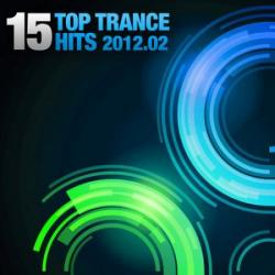 VA - 15 Top Trance Hits 02 2012