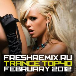 VA - Freshremix Trance TOP 40 February 2012