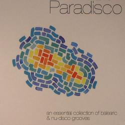 VA - Paradisco: An Essential Collection Of Balearic Nu-Disco Groove