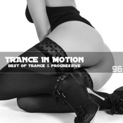 VA - Trance In Motion Vol.96