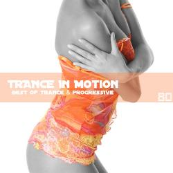 VA - Trance In Motion Vol.80