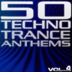 VA - 50 Techno Trance Anthems Volume 4