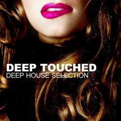 VA - Deep Touched: Deep House Selection
