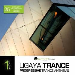 VA - Ligaya Trance Vol.1: 25 Progressive Trance Anthems