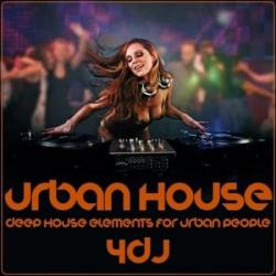 VA - Urban House: Deep House Elements For Urban People