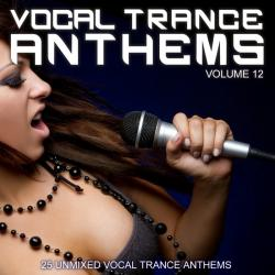 VA - Vocal Trance Anthems Vol 12
