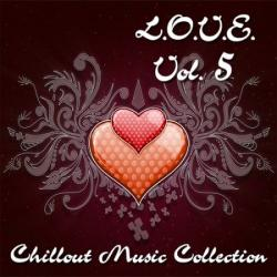 VA - L.O.V.E. Vol.5: Chillout Music Collection