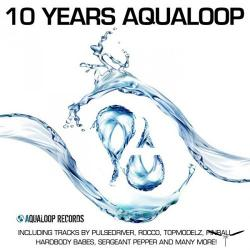 VA - 10 Years Aqualoop Records