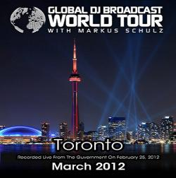 Markus Schulz - Global DJ Broadcast World Tour - Recorded Live from The Guvernment in Toronto, Canada