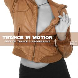 VA - Trance In Motion Vol.120