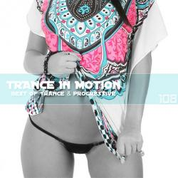 VA - Trance In Motion Vol.108