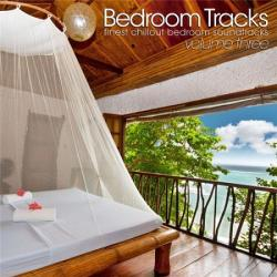 VA - Bedroom Tracks - Finest Chillout Bedroom Soundtracks Vol. 3