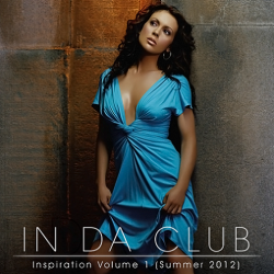 VA - In Da Club: Inspiration Volume 1 (Summer 2012)