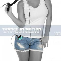 VA - Trance In Motion Vol.107