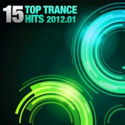 VA - 15 Top Trance Hits (2012.01 - 2012.03)