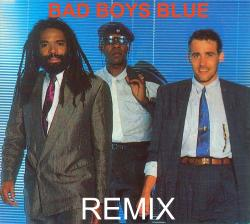 Bad Boys Blue - Remix