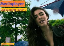 VA - Mediaplayer: ClubDancePop 2019-1 - 55 Music videos
