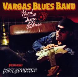 Vargas Blues Band - Hard Time Blues