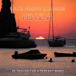 VA - Late Night Lounge Ibiza (20 Tracks For A Perfect Night)