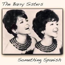 The Barry Sisters - Something Spanish (LP rip, 24 bit, 48kHz 5.1)