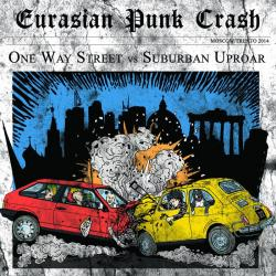 One Way Street Suburban Uproar - Eurasian Punk Crash