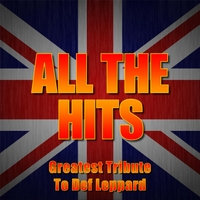 Sugar Animal - All The Hits: Greatest Tribute To Def Leppard