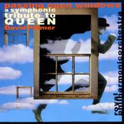 The Royal Philharmonic Orchestra - Passing Open Windows: A Symphonic Tribute To Queen