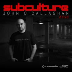 John O'Callaghan - Subculture 2010 - The Full Versions Vol. 2