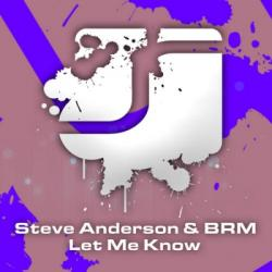 Steve Anderson & BRM - Let Me Know