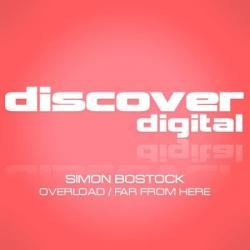 Simon Bostock - Overload / Far From Here