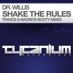 Dr. Willis - Shake The Rules